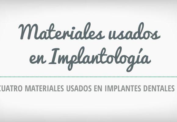 Materiales usados en implantología [Infografía]